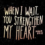 Wait and strength